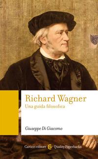 RICHARD WAGNER di DI GIACOMO GIUSEPPE