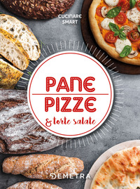 PANE PIZZE E TORTE SALATE