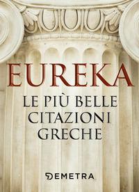 EUREKA - LE PIU' BELLE CITAZIONI GRECHE