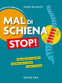 MAL DI SCHIENA STOP ! di BARNESCHI GUIDO