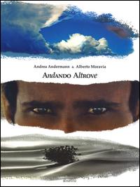 ANDANDO ALTROVE di ANDERMANN A. - MORAVIA A.