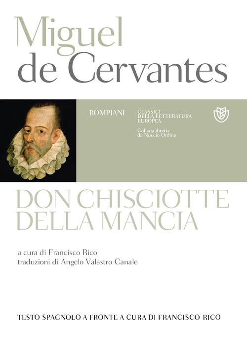 Don Chisciotte della Mancia. Testo spagnolo a fronte