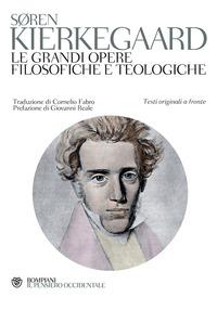 Copertina del Libro: Le grandi opere filosofiche e teologiche. Testo originale a fronte