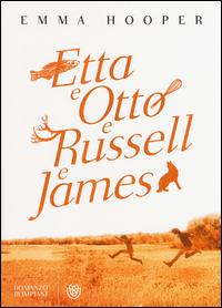 Copertina del Libro: Etta e Otto e Russell e James