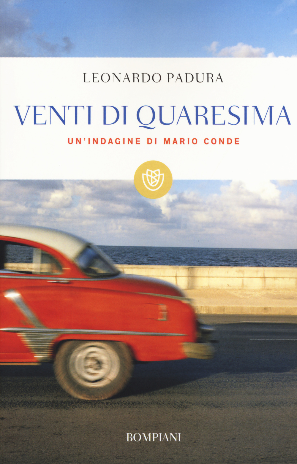 VENTI DI QUARESIMA. UN'INDAGINE DI MARIO CONDE - 9788845279607