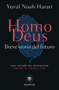 HOMO DEUS - BREVE STORIA DEL FUTURO di HARARI YUVAL NOAH