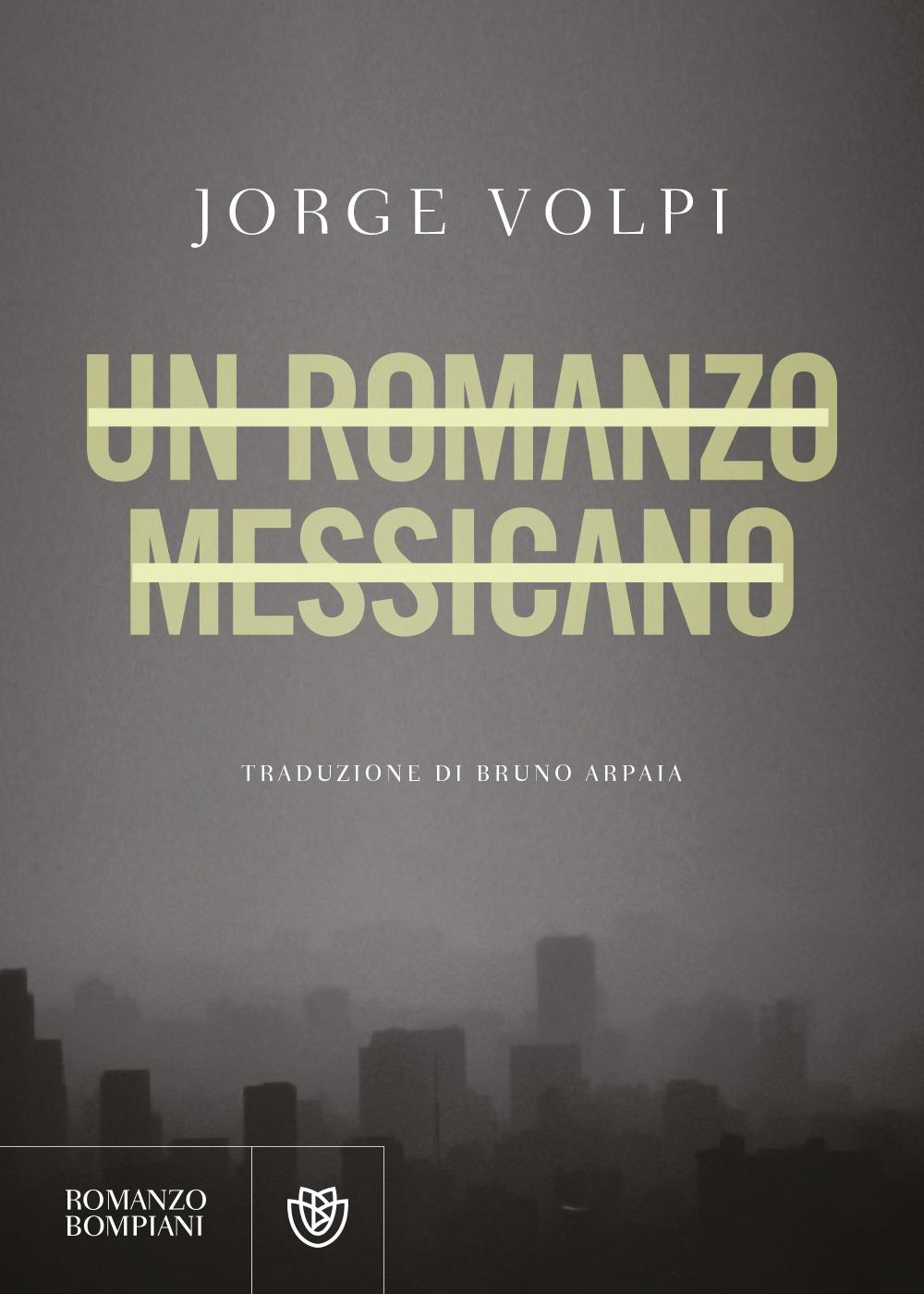 Un romanzo messicano