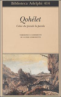 Qohélet. Colui che prende la parola