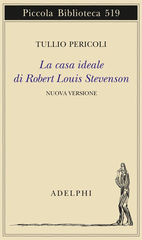 CASA IDEALE DI ROBERT LOUIS STEVENSON. EDIZ. ILLUSTRATA (LA) - 9788845932113