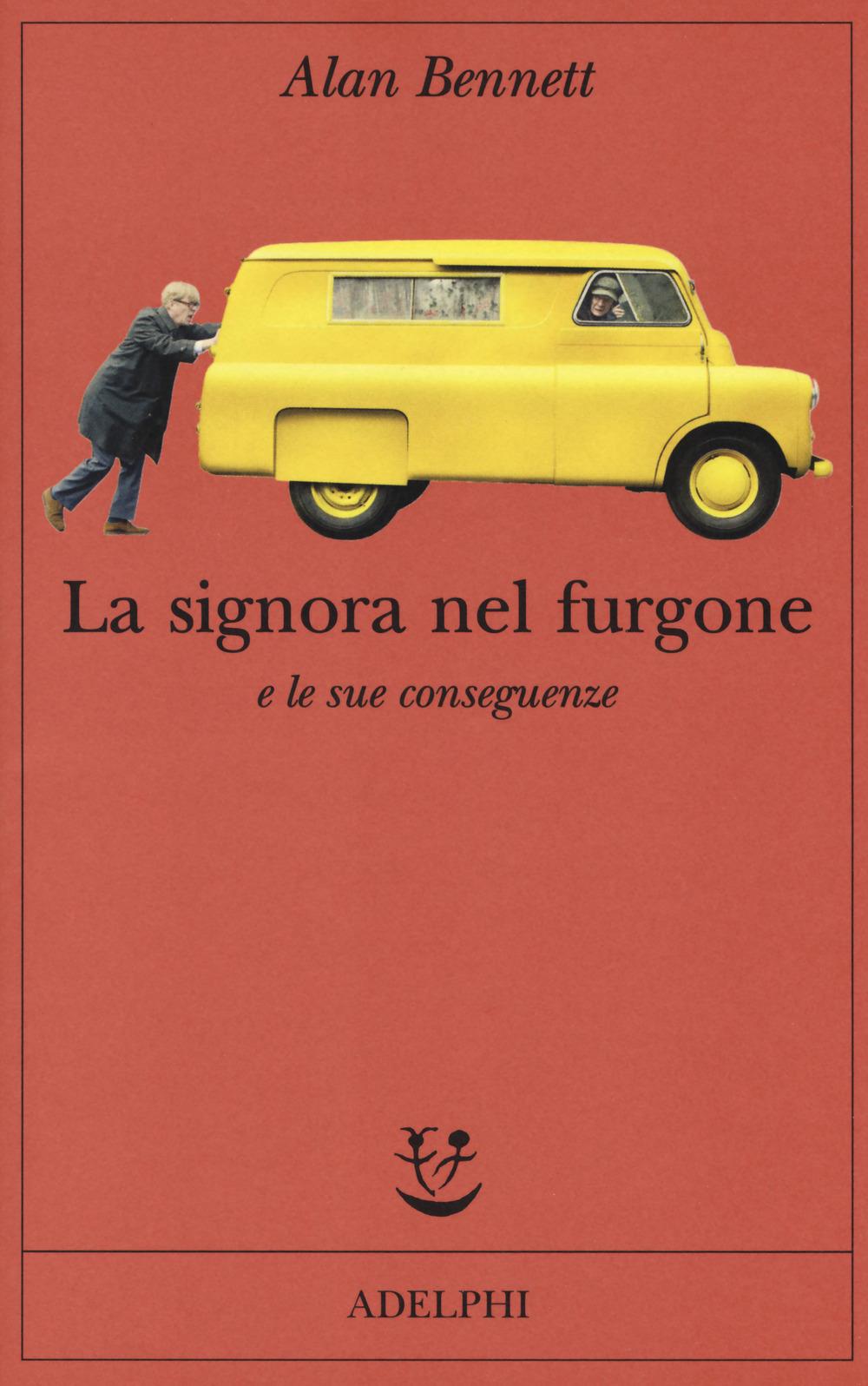 SIGNORA NEL FURGONE E LE SUE CONSEGUENZE (LA) - 9788845932731