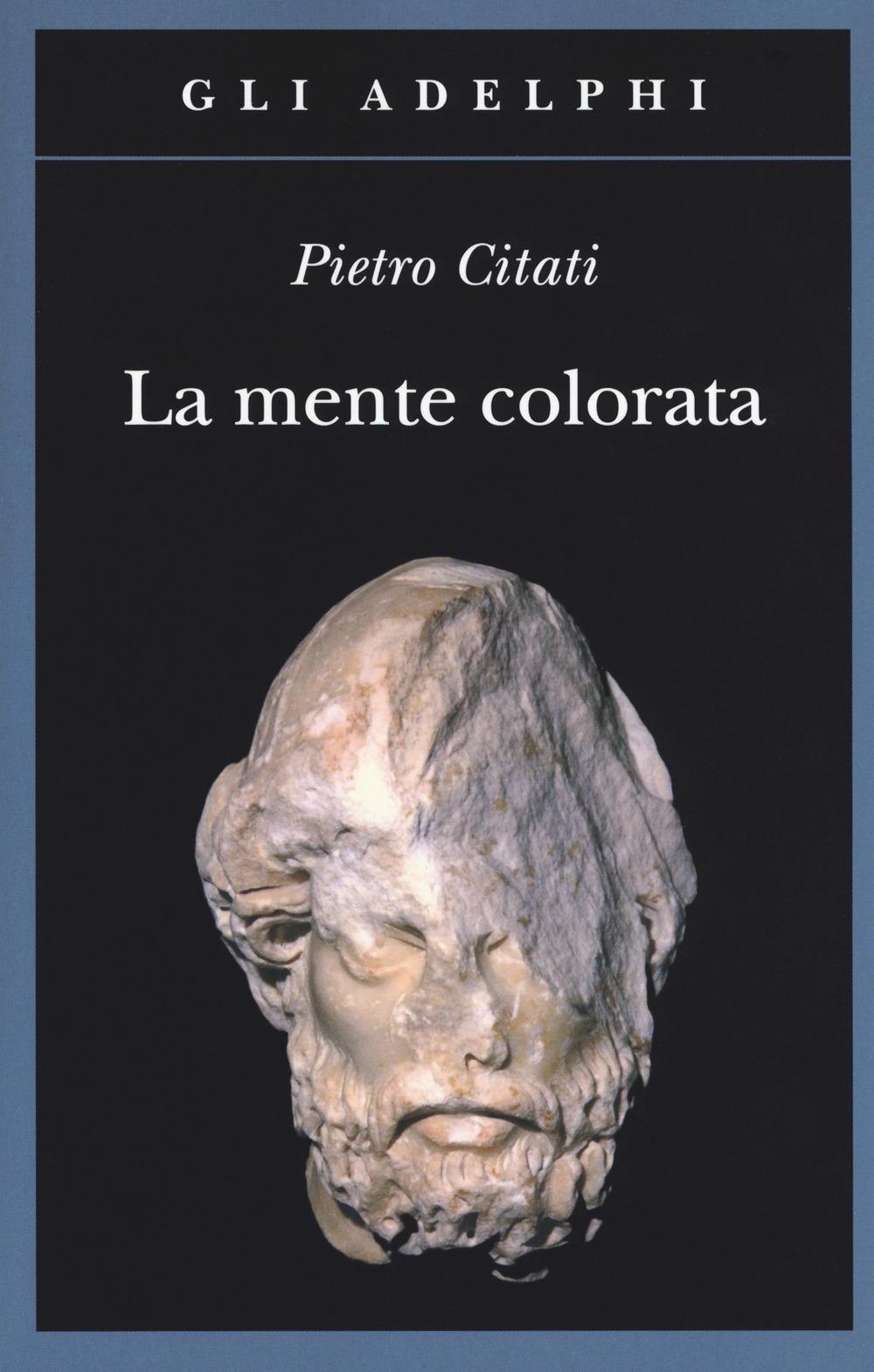 MENTE COLORATA. ULISSE E L'«ODISSEA» (LA) - 9788845932762