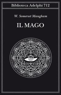 MAGO di MAUGHAM SOMERSET W.