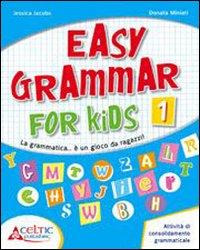 EASY GRAMMAR FOR KIDS 2 di JACOBS-MINIATI