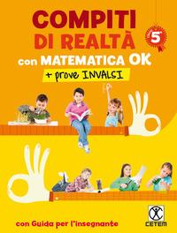 COMPITI DI REALTA' CON MATEMATICA OK+PROVE INVALSI 5 di ROMANO