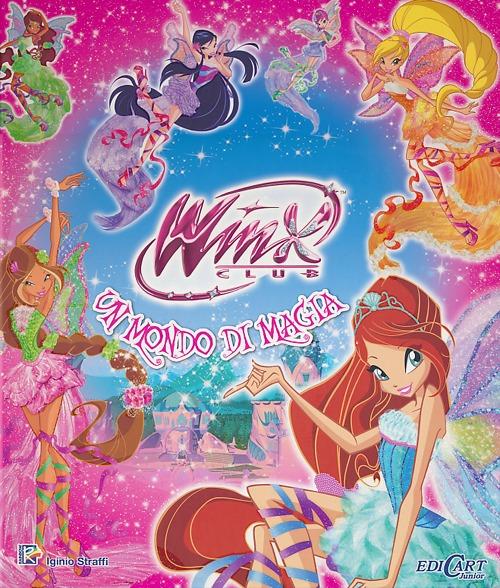 WINX. UN MONDO DI MAGIA - 9788847446946