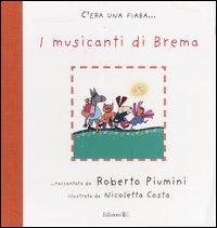 MUSICANTI DI BREMA di PIUMINI ROBERTO COSTA NICOLETT