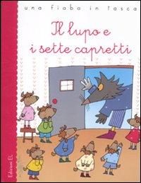 LUPO E I SETTE CAPRETTI di GRIMM J. - GRIMM W.