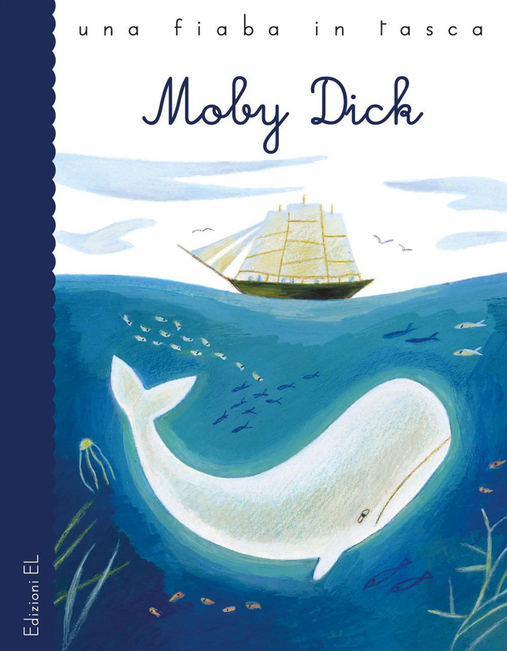 Moby Dick da Herman Melville. Ediz. a colori
