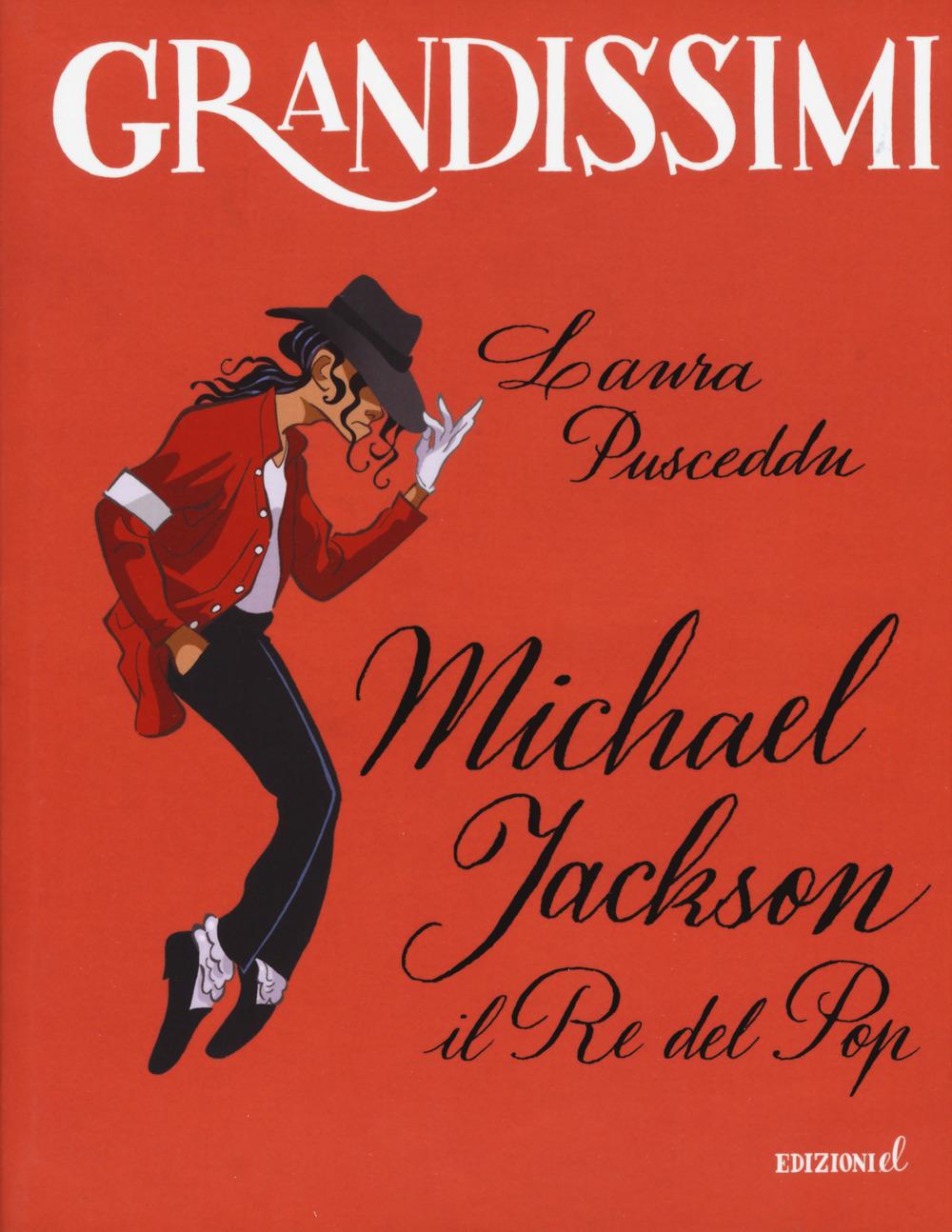 Michael Jackson. Il re del pop