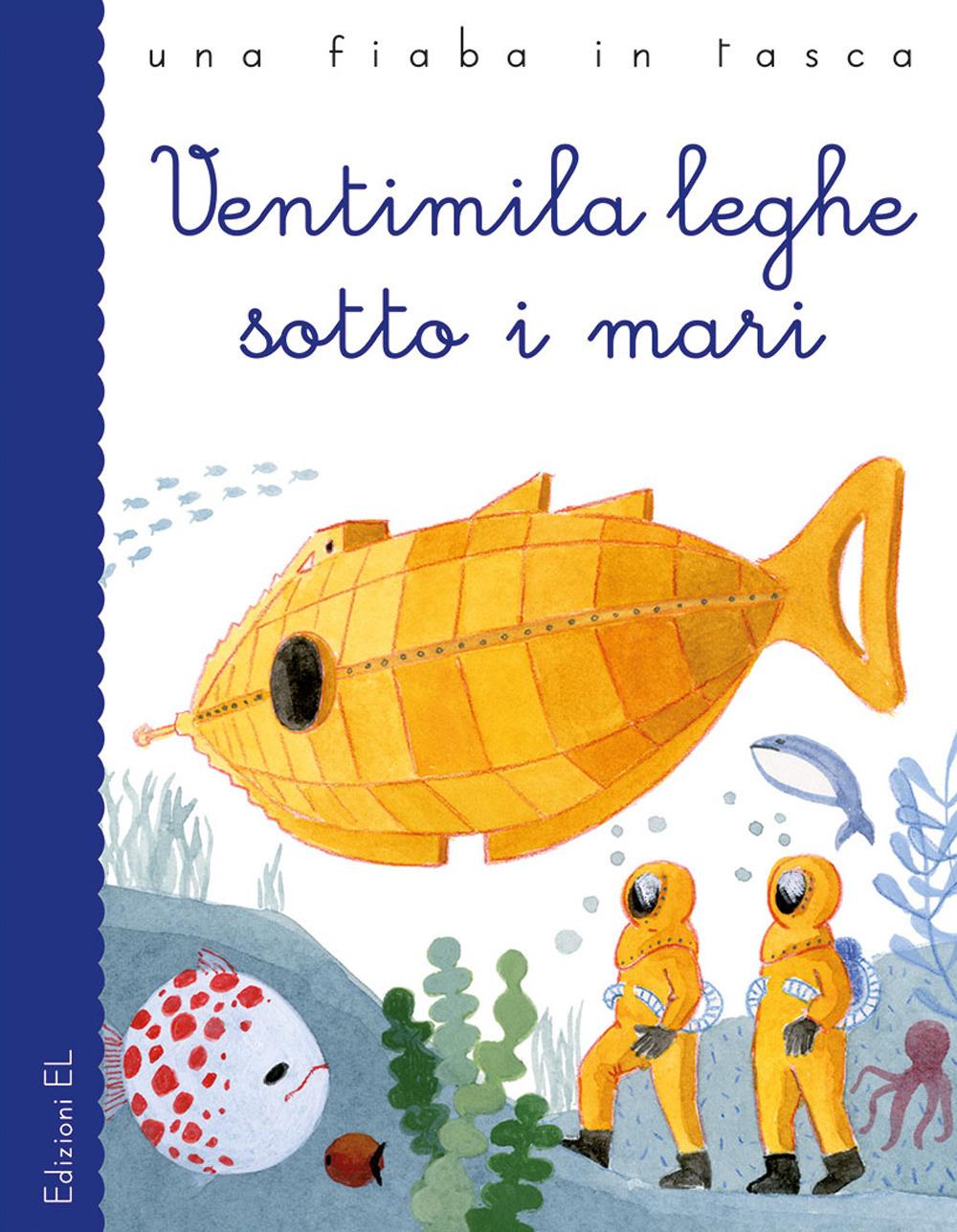 Ventimila leghe sotto i mari da Jules Verne