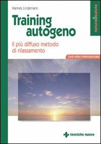 TRAINING AUTOGENO - IL PIU' DIFFUSO METODO DI di LINDEMANN HANNES