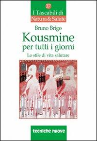 KOUSMINE PER TUTTI I GIORNI - 9788848121040