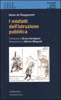 MISFATTI DELL'ISTRUZIONE PUBBLICA di ROUGEMONT DENIS DE