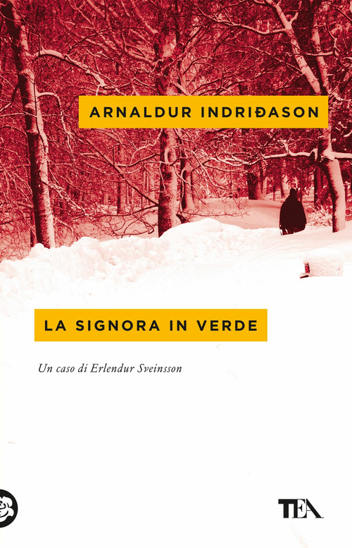 La signora in verde. I casi dell'ispettore Erlendur Sveinsson. Vol. 2