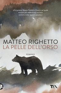 PELLE DELL'ORSO di RIGHETTO MATTEO