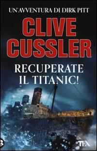 Copertina del Libro: Recuperate il Titanic!