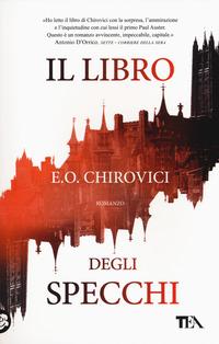 LIBRO DEGLI SPECCHI di CHIROVICI E. O.