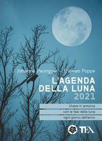 AGENDA DELLA LUNA 2021 di PAUNGGER J. - POPPE T.