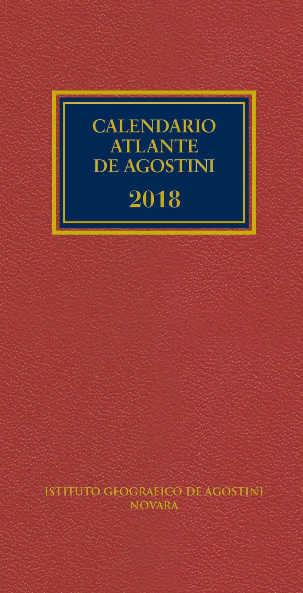 CALENDARIO ATLANTE DE AGOSTINI 2018 - 9788851151546