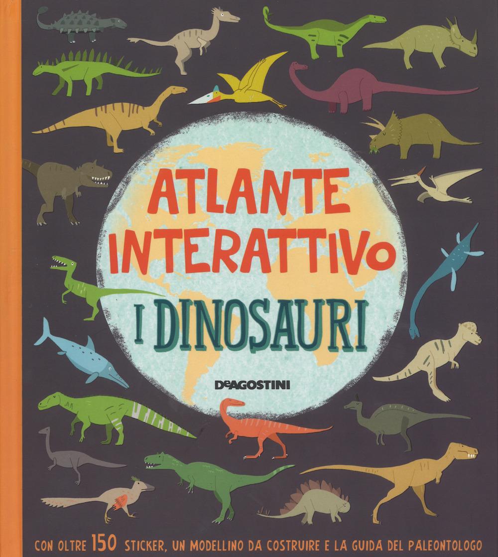I dinosauri. Atlante interattivo. Con adesivi. Ediz. a colori
