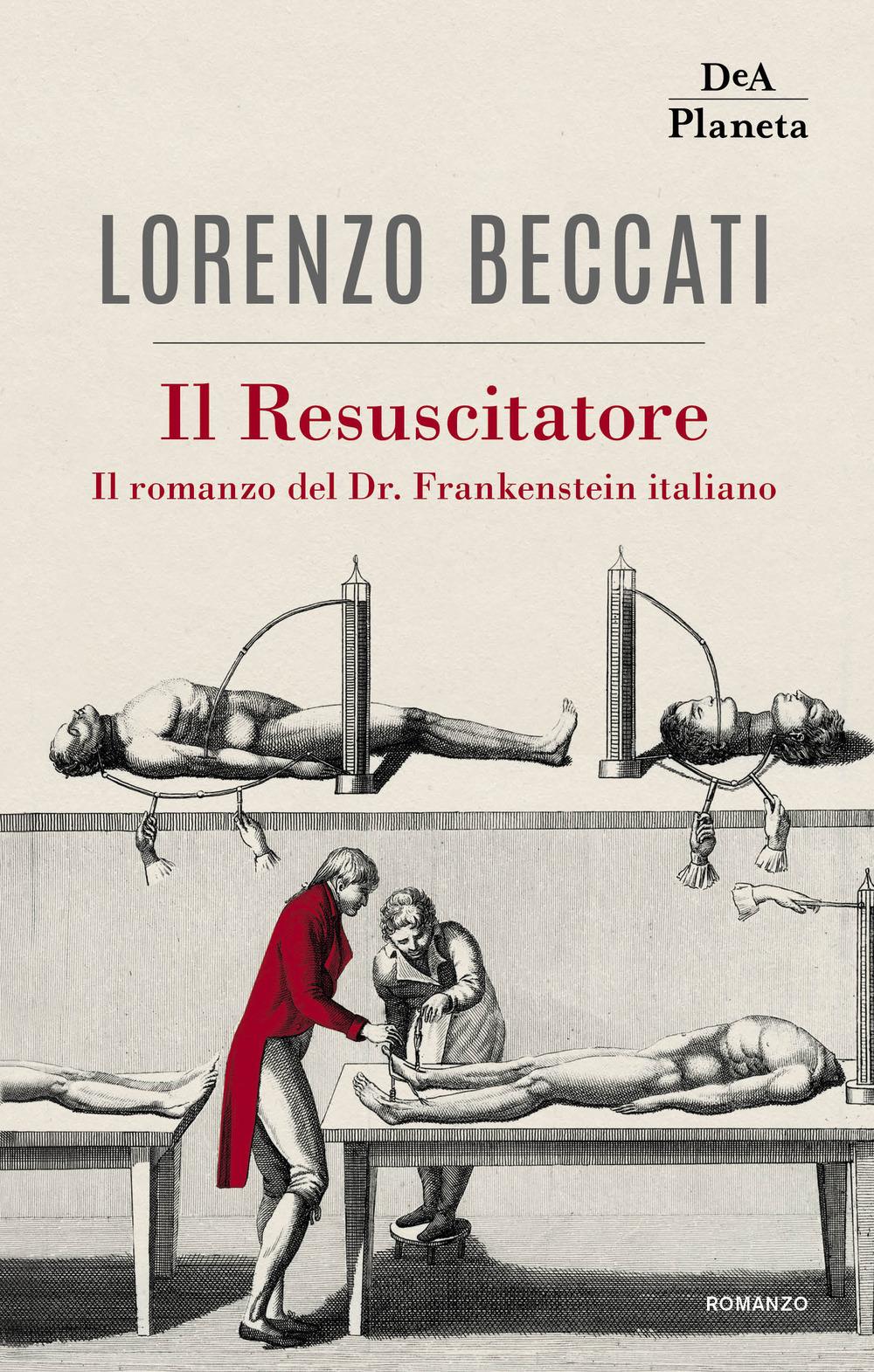 RESUSCITATORE. IL ROMANZO DEL DR. FRANKENSTEIN ITALIANO (IL) - 9788851171216