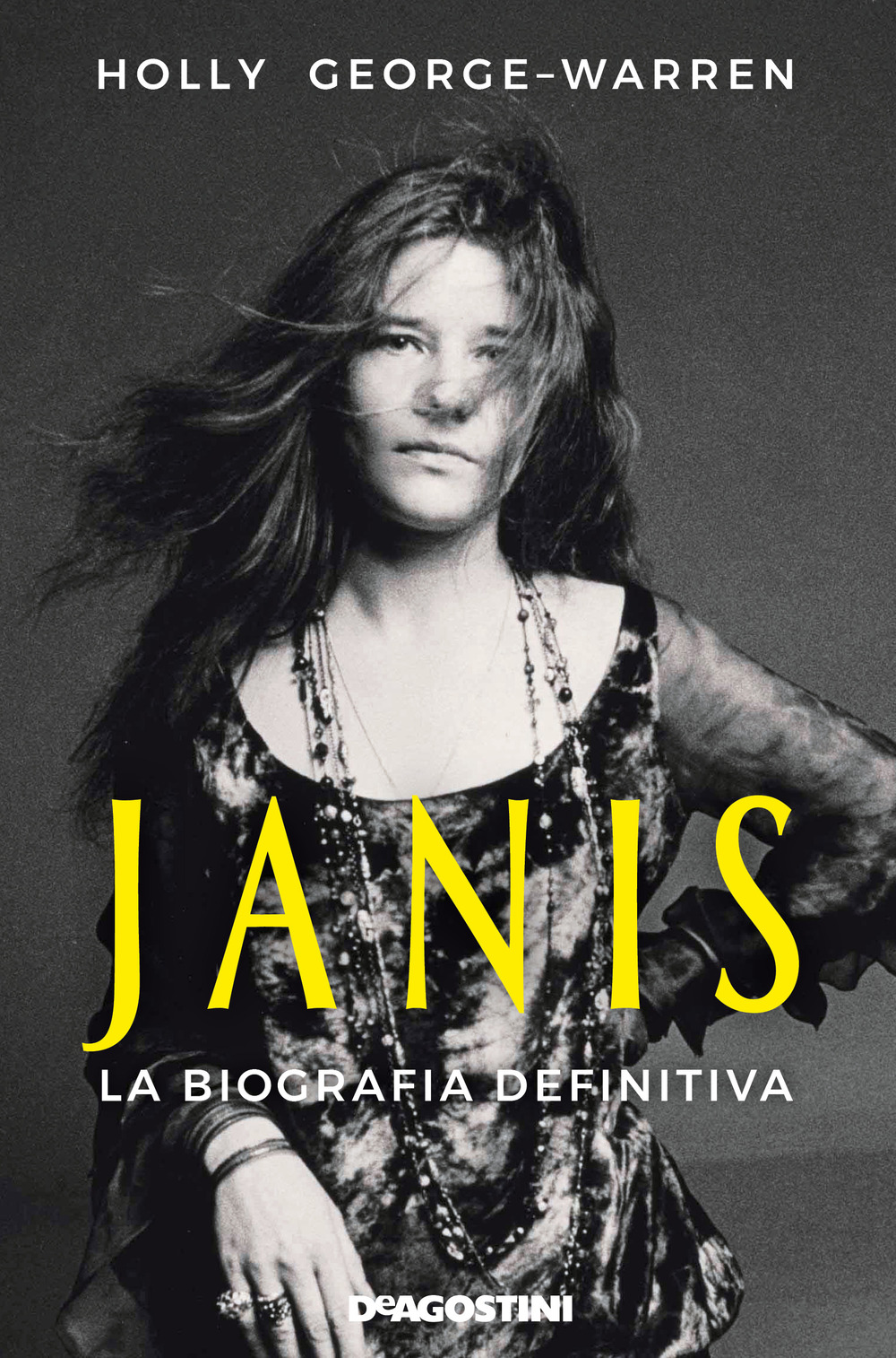 Janis. La biografia definitiva