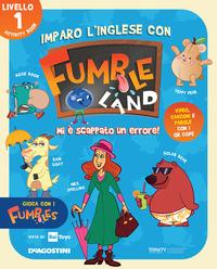 IMPARO L'INGLESE CON FUMBLELAND 1