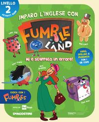 IMPARO L'INGLESE CON FUMBLELAND 2