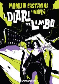 DIARI DEL LIMBO di CASTAGNA MARIO - NOVA