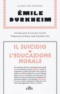 SUICIDIO E L'EDUCAZIONE MOROLA di DURKHEIM EMILE