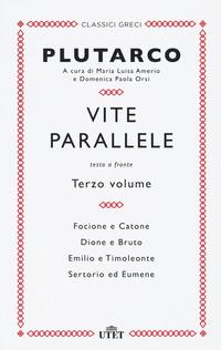 VITE PARALLELE 3 - TESTO GRECO A FRONTE di PLUTARCO