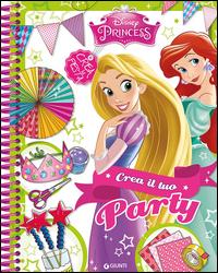 PRINCESS - CREA IL TUO PARTY