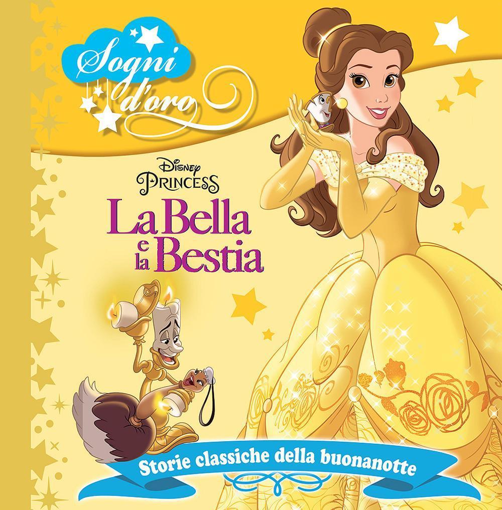LA BELLA E LA BESTIA. SOGNI D'ORO - 9788852227332