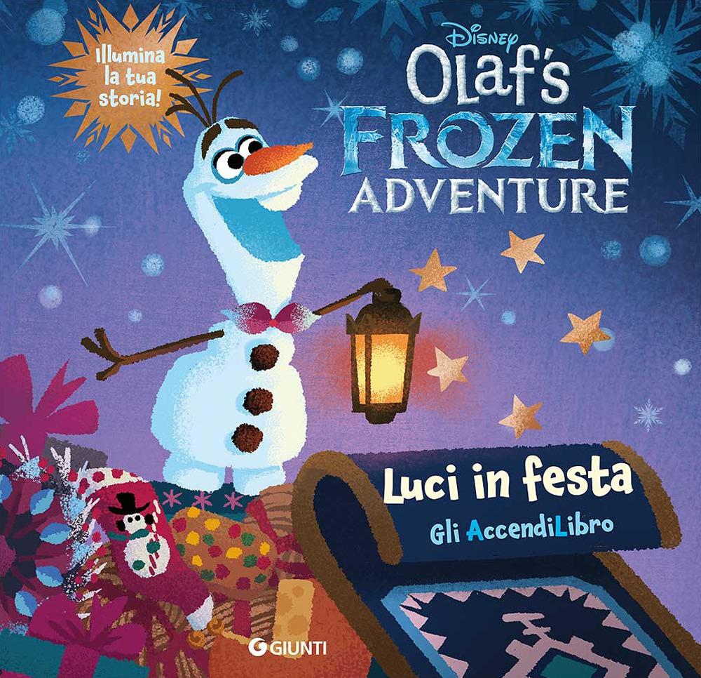 LE AVVENTURE DI OLAF. LIBRO CON LUCINE. EDIZ. A COLORI - A - 9788852228988