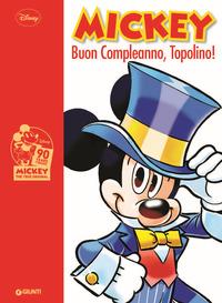 MICKEY BUON COMPLEANNO TOPOLINO !