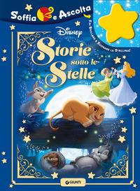 STORIE SOTTO LE STELLE - SOFFIA E ASCOLTA