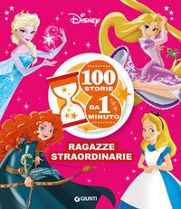 100 STORIE DA 1 MINUTO RAGAZZA STRAORDINARIE