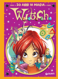 WITCH - 20 ANNI DI MAGIA 2001 - 2021