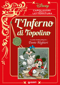 INFERNO DI TOPOLINO E ALTRE STORIE ISPIRATE A DANTE ALIGHIERI