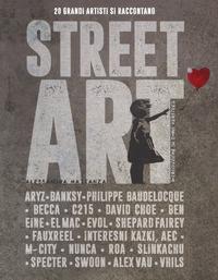 STREET ART - 20 GRANDI ARTISTI SI RACCONTANO di MATTANZA ALESSANDRA
